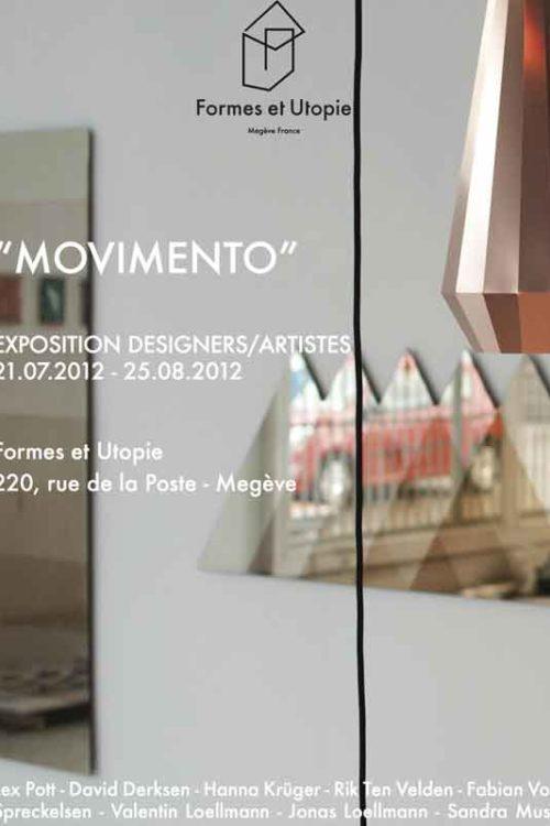 «MOVIMENTO» / Young designer exhibition @Formes et Utopie 21.07.2012 – 25.08.2012